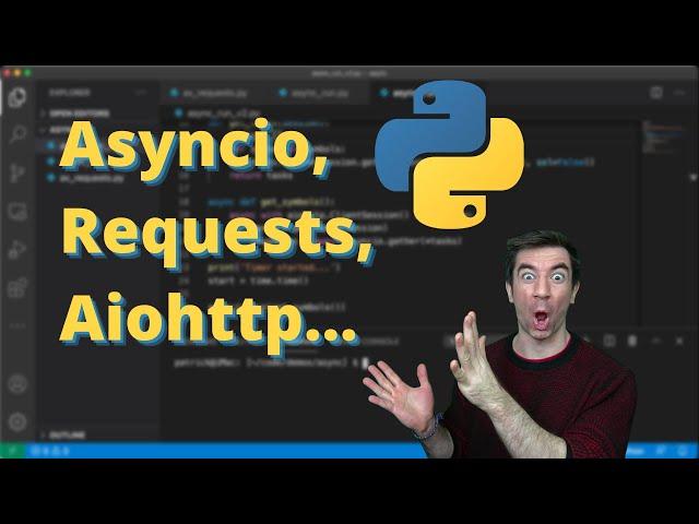 Python Asyncio, Requests, Aiohttp | Make faster API Calls