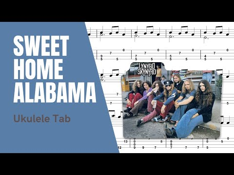 Lynyrd Skynyrd - Sweet Home Alabama [Ukulele Tutorial] (Tablature)