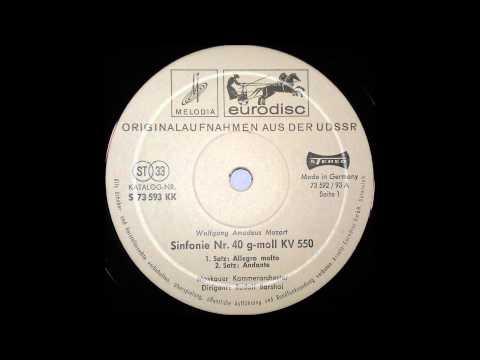mozart , Symphony No  40 in G minor K 550 1,2 mov, RUDOLF BARSHAI