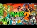 ¡¡¡NO ME GUSTA!!! | Plants vs Zombies 2: It's About Time | Episodio 29