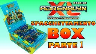 APRIAMO UN BOX Adrenalyn XL Serie A 2018-19 - Parte 1