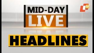 12 PM Headlines 23 June 2021 | Odisha TV