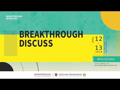 Breakthrough Discuss 2018 – Day One