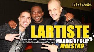 Lartiste - Making of R.A.P. R&B du clip Maestro