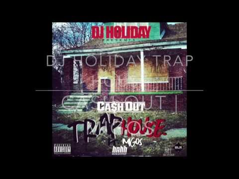 Trap House || Migos | Ca$h Out ||  @DJHoliday -- #TopShelFF