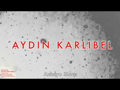 Aydın Karlıbel - Aziziye Marşı [ Piyano İçin Bir Türk Tarihi Albümü © 2002 Kalan Müzik ]