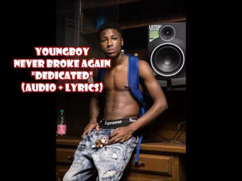 YoungBoy Never Broke Again - Dedicated (audio + lyrics)
