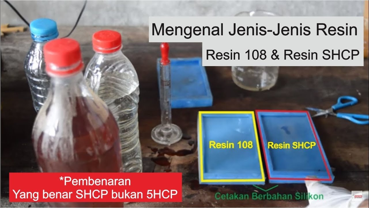 Mengenal Jenis-Jenis Resin (Resin 108 dan Resin SHCP ...