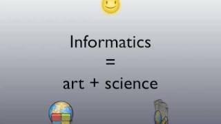 What is Informatics?