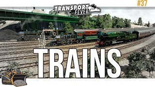 Would you like to see some trains? Transport Fever Metropolis #37
