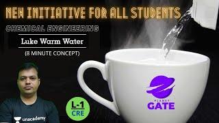 L 1 | CRE | 8 Min Concept | Luke Warm Water | #Shailendra Sir