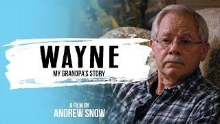 Wayne: My Grandpa's Story