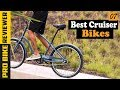 Best Beach Cruiser Bikes - The Top 7 Cruiser Bicycle In 2019