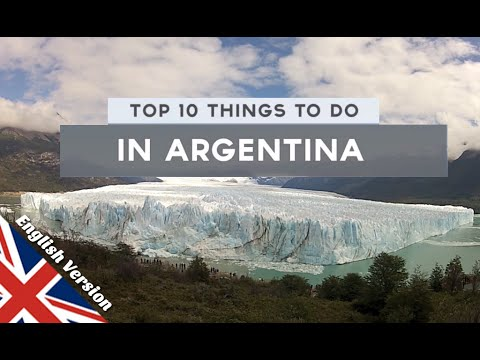 Top 10 Things to Do in Argentina - YouTube