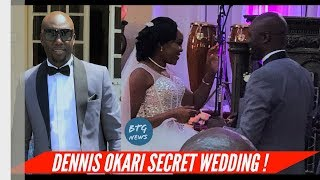DENNIS OKARI SECRET WEDDING VIDEO 15/2/2019 |BTG News