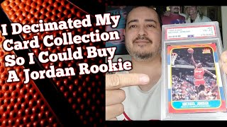 I DECIMATED My Card Collection So I Could Buy A Michael Jordan Rookie - 1986 Fleer #57 PSA 4