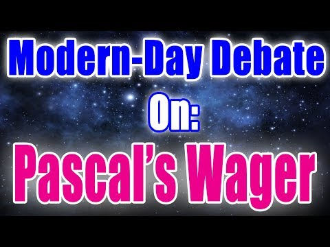 DEBATE: Is Pascal's wager a good argument?