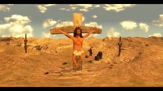 Christ Crucified - 360 Video