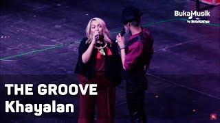 The Groove - Khayalan | Bukamusik