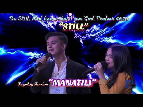 Manatili | Still Tagalog Version Hillsong Worship