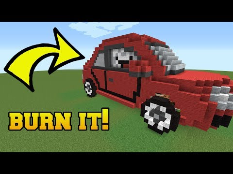 IS THAT A CAR?!? BURN IT!!!