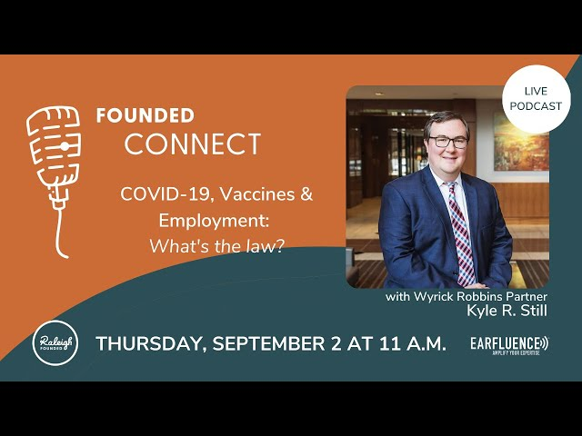 COVID-19, Vaccines & Employment:  What's the law? | Founded Connect LIVE