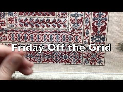 Off the Grid Needlearts - Friday Off the Grid - Ep.31