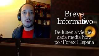 Breve Informativo - Noticias Forex del 1 de Septiembre del 2017