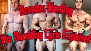 Brandon Hardings Current Idiotic Cycle to get Shredded Explained!!!  My Analysis and Review!!!