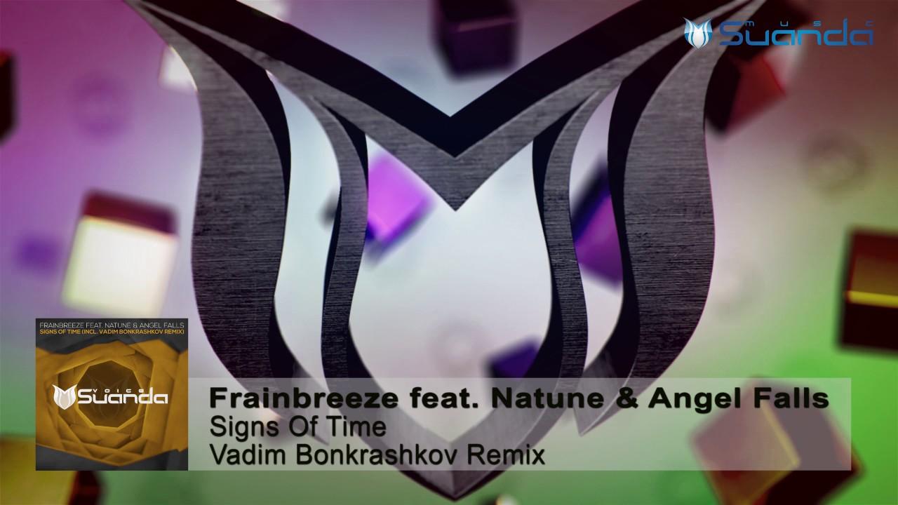 Frainbreeze feat. Natune & Angel Falls - Signs Of Time (Vadim Bonkrashkov Remix)