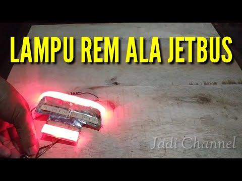 Cara Membuat Lampu Rem Ala Jetbus