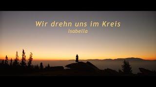 Isabella - Wir drehn uns im Kreis