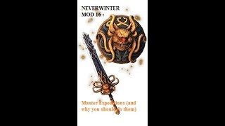 Neverwinter Mod 16: Master Expeditions (and why you should do them)