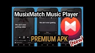 HOW TO GET MUSIXMATCH PRO APK WITH DOWNLOAD LINK 100% WORKING TRICK
