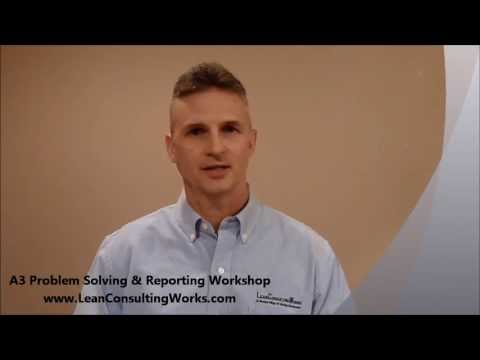 A3 Problem Solving and Reporting Training Workshop, offered by LeanConsultingWorks, LLC