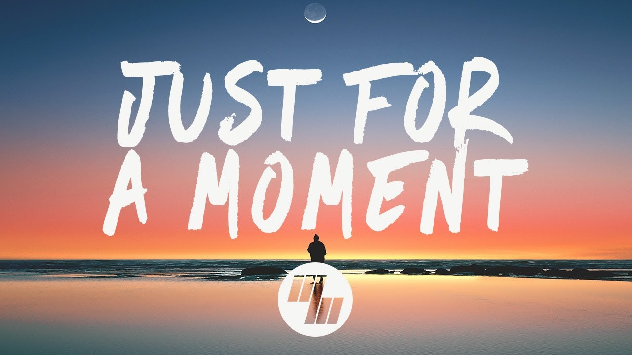 Gryffin - Just For A Moment (Lyrics) feat  Iselin