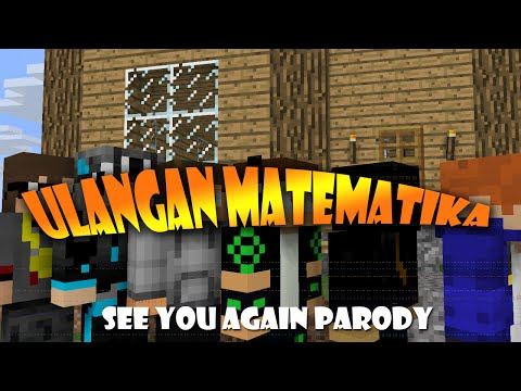 Ulangan Matematika-See You Again Parody (Video Cover Tim2One)