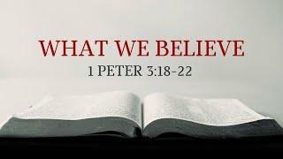 2/21/21 What We Believe