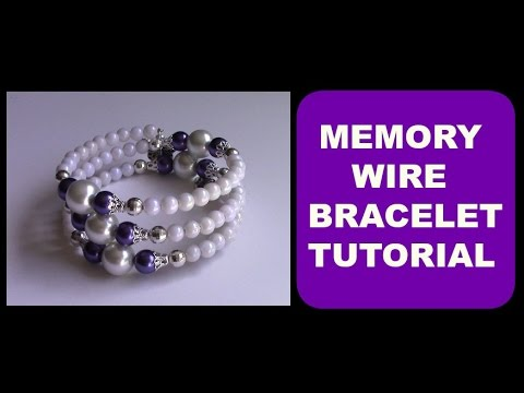 EASY STEP-BY-STEP MEMORY WIRE BRACELET TUTORIAL | DIY | HOW TO - YouTube