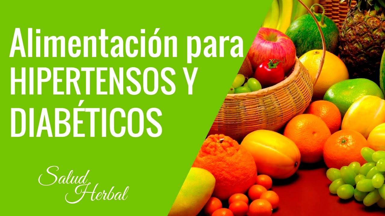 Alimentacion Para Diabeticos E Hipertensos | recetas para