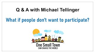 3 - What if I don't want to participate? Q&A with Michael Tellinger - ONE SMALL TOWN