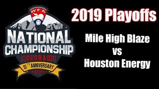 WFA Division 2 Quarterfinals-Mile High Blaze vs. Houston Energy