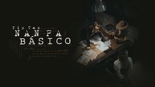 Tic Tac - Nanpa Básico (Video Oficial)