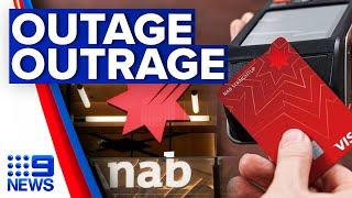 Major NAB outage has customers demanding answers   9 News Australia