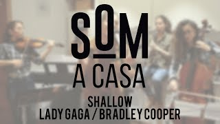 Sommeliers - SOM a casa | Shallow (Lady Gaga & Bradley Cooper) Video