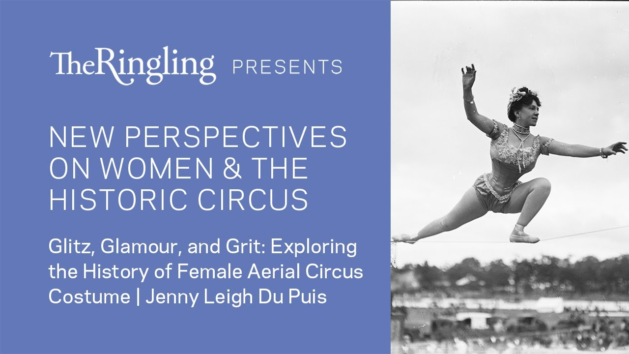 Glitz, Glamour, and Grit: Exploring The History of Female Aerial Circus Costume