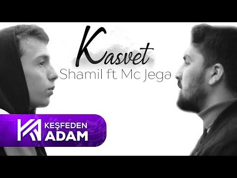 SHAMİL FT MC JEGA / KASVET (Official Video)