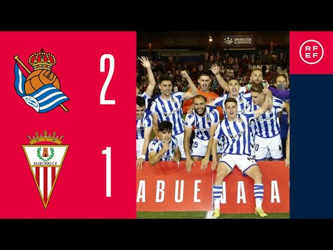 RESUMEN | Real Sociedad 'B' 2-1 Algeciras CF | Final Play-Off de Ascenso a 2ª División | RFEF