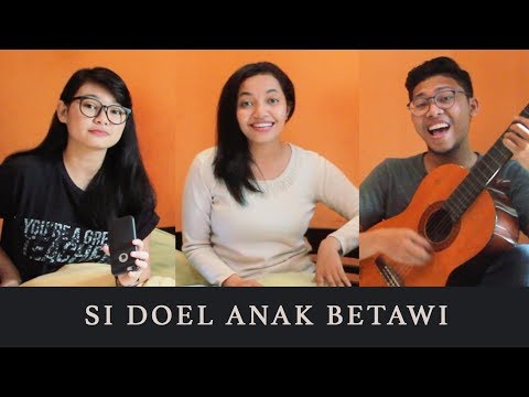 OST. Si Doel The Movie - Si Doel Anak Betawi (cover)