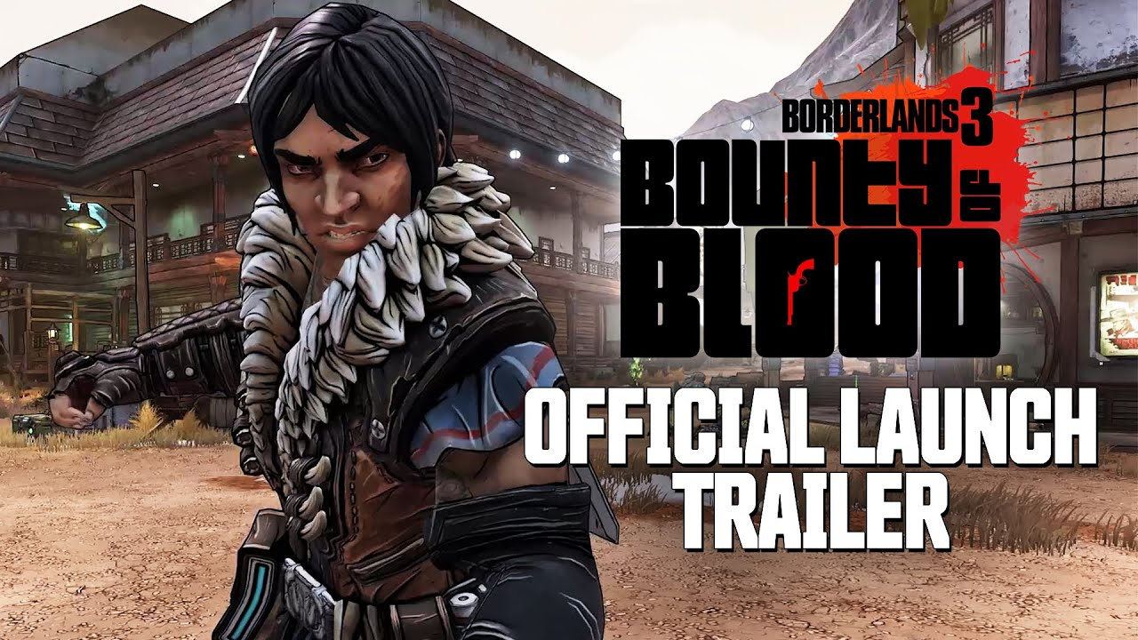 Borderlands 3 campaign DLC Bounty of Blood is now available